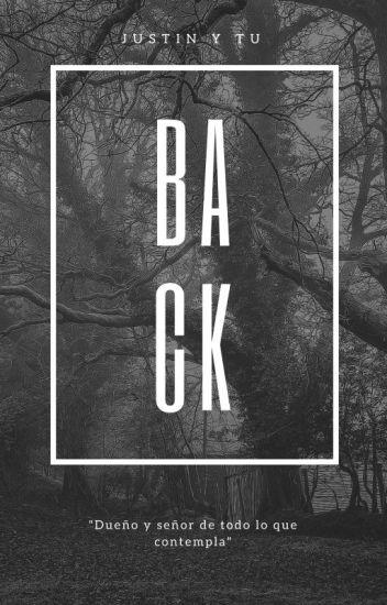 Back. [Justin Bieber y tu]