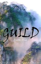 Guild: Book One by PhantomoCat