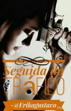 Seguida Do Trafico(PARADO) by erikagustavo