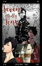 Seven Deadly Sins {Yandere!Kuroo Tetsuro X Male!Reader} by otaku_209
