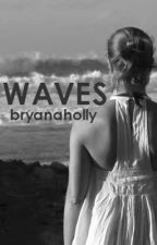 Waves // hemmings by bryanaholly