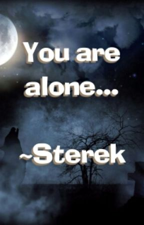 You Are Alone... (Sterek) by bliicheuselilou13