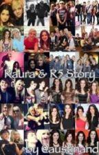 Raura & R5 Story by austinandally12
