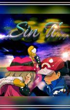 Sin Ti... by SkyR3x