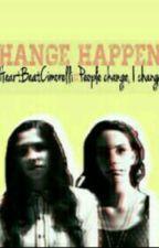 Change Happens by DaurisaCimorelli