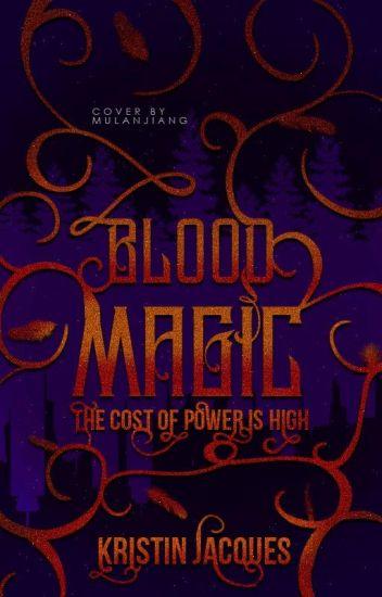 Blood Magic (Marrow Charm Bk 2)
