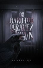 Os Garotos de Raven Town by SSMissing