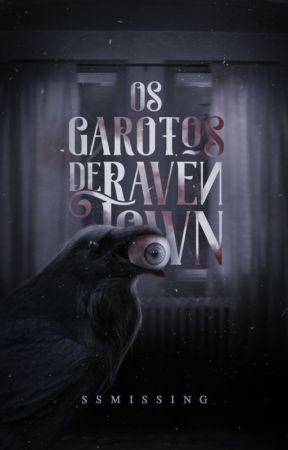 Os Garotos de Raven Town by SSMissing