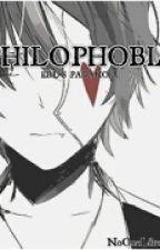 Philophobia by NoOneLikesThisBoy