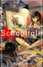 Schooltale by Ayano_Aichi