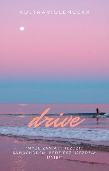 Drive // Muke [Pl translation]
