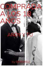 Comprada A Los 13 Años ( Andy Y Tu ) by berepau