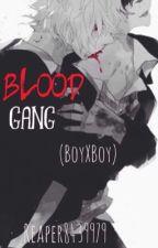 Blood Gang (BoyXBoy) by Reaper8439979
