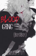 Blood Gang (M|M, COMPLETE) by Reaper8439979