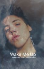 Wake Me Up ~ Not completed (at all)  by Jannia14