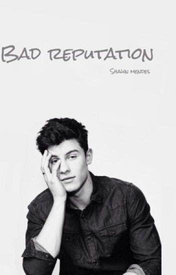 Bad Reputation // Shawn Mendes
