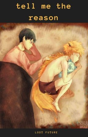 tell me the reason   kagehina   hunter x werewolf by lost_future