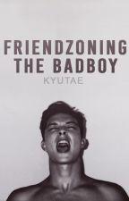 → Friendzoning the bad boy [ coming soon 2018 ] by kyutae-