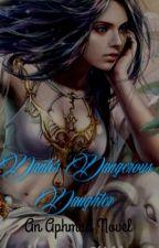 Dante's Dangerous Daughter-An Aphmau Novel✔️ by xTheThirdNerdx