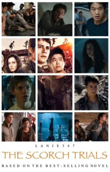 The Scorch Trials    My Version [RE-EDITING]