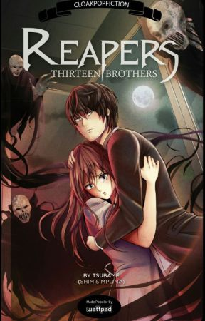 Reapers -- Thirteen Brothers (Watty Awards Paranormal Story of 2012) by Tsubame