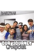 Our Journey Groupchat  by DanxPhan