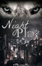 Night Play (L.S.) (Adaptación) by littlesweetlou