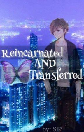 Reincarnated and Transferred by Kurokoki