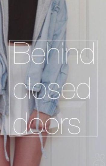 Behind Closed doors / ethis