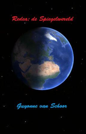 Redea; de spiegelwereld by GuyonneVanSchoor