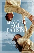 Besos bajo cielo parisino //Ladynoir // by -JAZVAL-