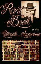Rant book d'une romantique by Eternelle_Amoureuse