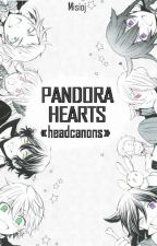 Pandora Hearts «headcanons» by Misioj