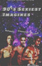 90's Sexiest Imagines  by -mayisqueen-