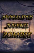 Apocalipsis Juvenil Zombie  by JulianTorres87