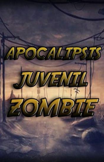 Apocalipsis Juvenil Zombie