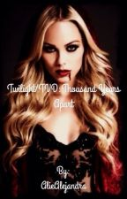 (REWRITING)Twilight/TVDfanfic: A Thousand Years apart by AlieAlejandra