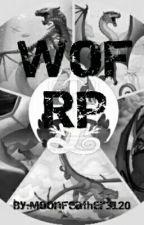 WoF RP by RoseMist3554