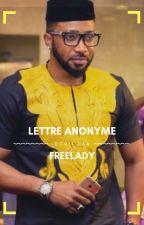Lettre Anonyme(En Réécriture) by freelady_s