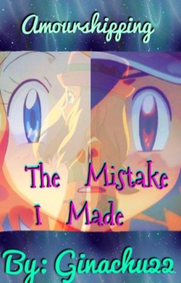 The Mistake I Made (Amourshipping)