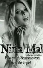 Niña Mal [Adaptada Michaentina] by Multicolored_Dreams