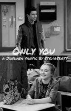 Only You by Stydiasbatt