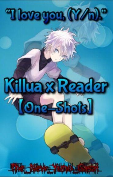 Killua x Reader 【One-Shots】
