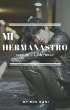 MI HERMANASTRO [YOONMIN] [BTS] [YAOI] by Hari-C