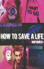 How to save a life |Peterick| by TopWeekes