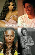 Breaking The Rules{Slow Updates} by Moonwalker_4Eternity