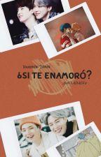 ¿Si Te Enamoro? ❤YOONMIN❤ by LizzetteDominguez9