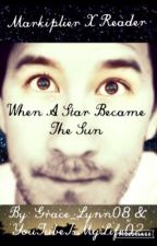 When A Star Became The Sun by Grace_Lynn08