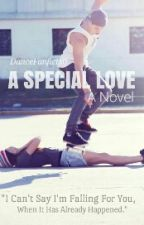 A Special Love (Kristen × Kenneth) by DanceFanfics0
