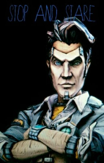 Stop And Stare (Handsome Jack X Reader)